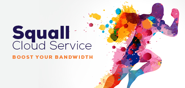 Squall Service   Boost Your Bandwidth